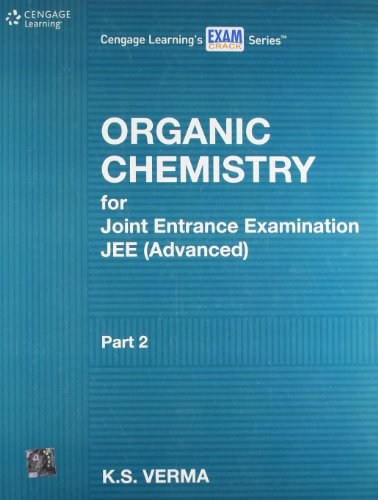 Organic Chemistry for Joint Entrance Examination JEE: K.S. Verma