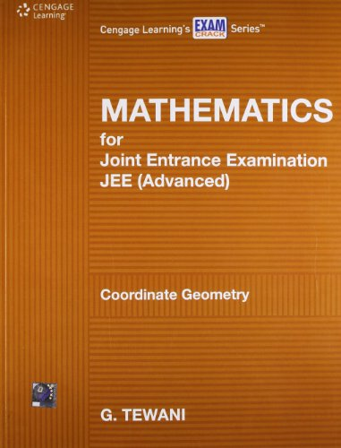 Mathematics for Joint Entrance Examination JEE (Advanced): Tewani Ghanshyam
