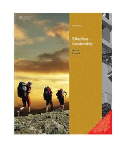 Effective Leadership (Fifth Edition): Christopher F. Achua,Robert