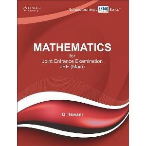 Mathematics for Joint Entrance Examination JEE (Main): Tewani Ghanshyam