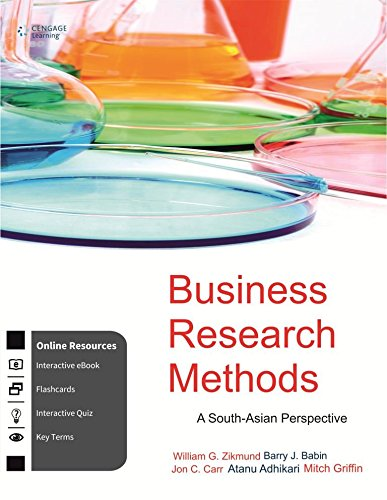 Business Research Methods: A South-Asian Perspective with: William G. Zikmund,Barry