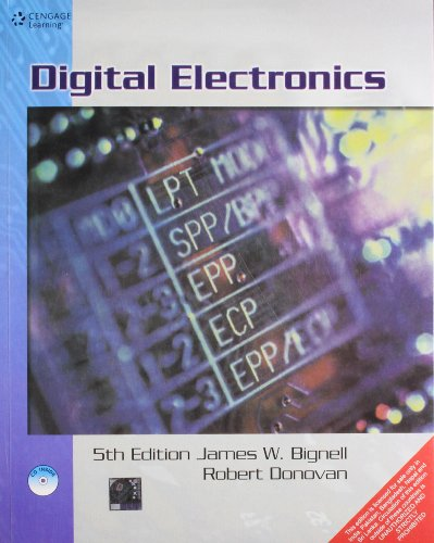 Digital Electronics (Fifth Edition): James W. Bignell