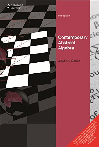 9788131520741: Contemporary Abstract Algebra by Gallian (2013) Paperback