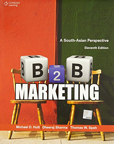 B2b Marketing: A South-Asian Perspective (Eleventh Edition): Michael D. Hutt,