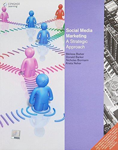 Social Media Marketing: A Strategic Approach: Melissa Barker