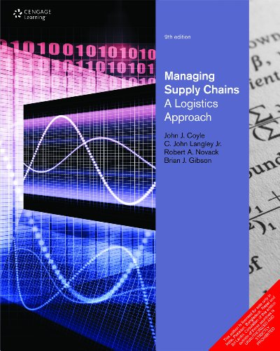 Managing Supply Chain: A logistics Approach (Ninth: Brian J. Gibson,C.