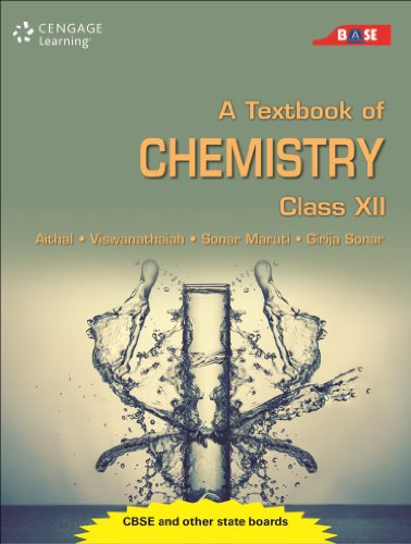 A Textbook of Chemistry: Class XII: Cengage Learning India