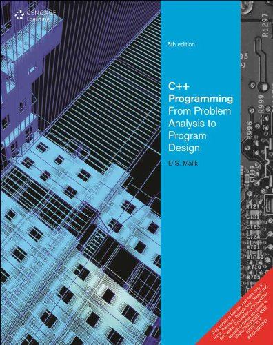 C++ Programming From Problem Analysis to Program: Malik