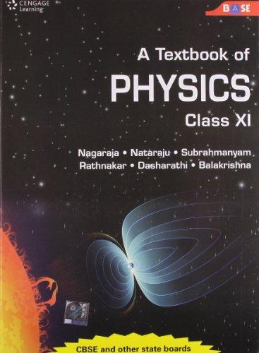 A Textbook of Physics: Class XI: Nagaraja
