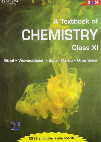 A Textbook of Chemistry: Class XI: Aithal