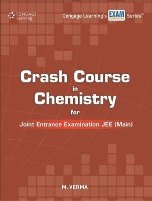 Crash Course in Chemistry for Joint Entrance: M. Verma