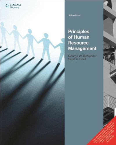 managing human resources 16th bohlander Test bank for managing human resources 16th edition scott a snell, george w bohlander table of content part i: human resource management in perspective 1 the challenge of human resources management 2 strategy and human resources planning part ii: meeting human resources.