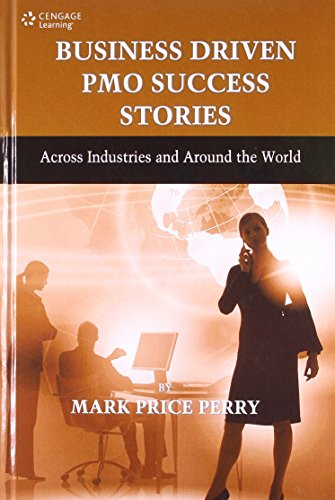 Business Driven Pmo Success Stories: Across Industries: Perry Mark Price