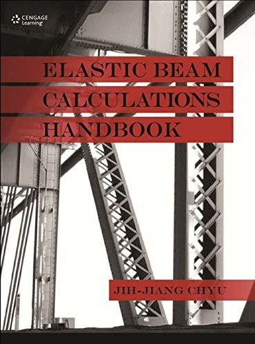 Elastic Beam Calculations Handbook: Jih-Jiang Chyu