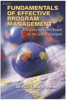9788131522318: FUNDAMENTALS OF EFFECTIVE PROGRAM MANAGEMENT : A PROCESS APPROACH BASED ON THE GLOBAL STANDARD 1ST ED