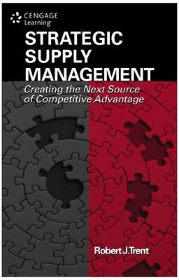 9788131522387: Strategic Supply Management : Creating The Next Source Of Competitive Advantage