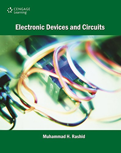 Electronic Devices and Circuits: Muhammad H. Rashid