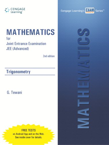 Mathematics for Joint Entrance Examination JEE (Advanced): Trigonometry, (Second Edition): Tewani ...