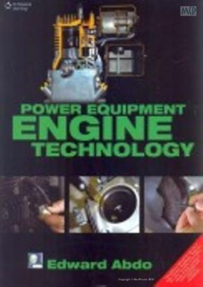 Power Equipment Engine Technology (Pb 2014): Abdo E.