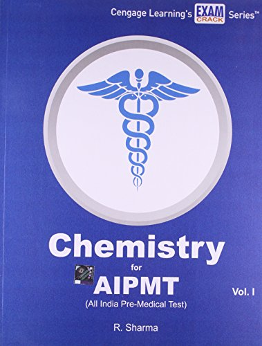 Chemistry for AIPMT (All India Pre-Medical Test) Volume 1: R. Sharma