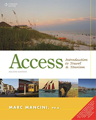 Access: Introduction to Travel and Tourism (Second Edition): Marc Mancini