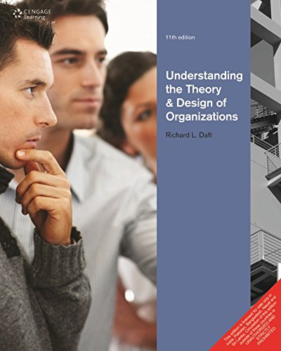 9788131525111: Understanding The Theory and Design of Organizations, 11th ed.