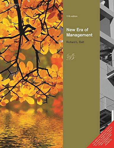 New Era of Management (Eleventh Edition): Richard L. Daft