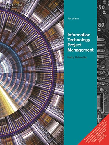 Information Technology Project Management (Seventh Edition): Kathy Schwalbe