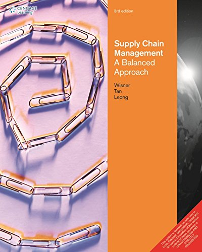 Supply Chain Management: A Balanced Approach,3Ed: Wisner