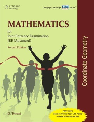 Mathematics for Joint Entrance Examination JEE (Advanced): Coordinate Geometry, (Second Edition): ...