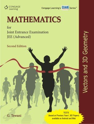 Mathematics for Joint Entrance Examination JEE (Advanced): Vectors and 3D Geometry, (Second Edition...
