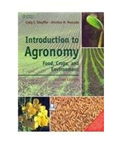 9788131526675: Introduction to Agronomy: Food, Crops, and Environment, 2nd ed.