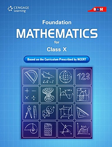 Foundation Mathematics for Class X: Cengage Learning India