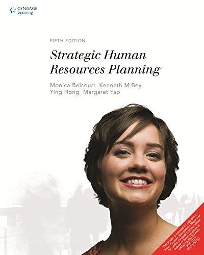 Strategic Human Resources Planning (Fifth Edition): Kenneth McBey,Margaret Yap,Monica
