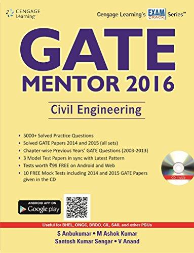 GATE MENTOR 2016: Civil Engineering: S. Anbukumar,M. Ashok Kumar,Santosh Kumar Sengar,V. Anand
