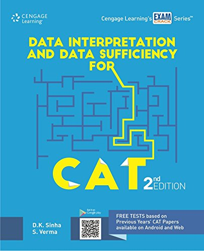 Data Interpretation and Data Sufficiency for CAT (Second Edition): D. K. Sinha,S. Verma