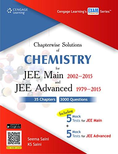 Chapterwise Solutions of Chemistry for JEE Main: Seema Saini,K.S. Saini