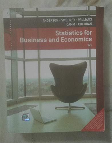 Statistics For Business And Economics, 12Th Edn: Anderson