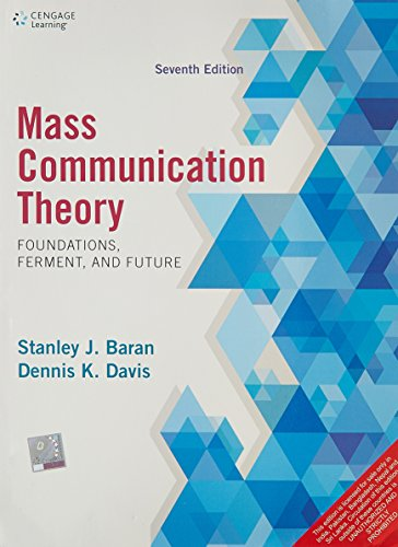 9788131529126: Mass Communication Theory: Foundations, Ferment, and Future, 7th Edition