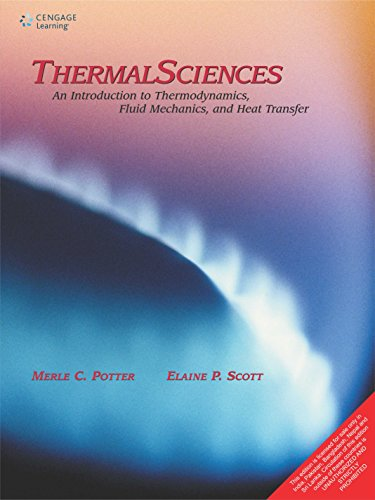 Thermal Sciences: An Introduction To Thermodynamics, Fluid: Potter And Scott