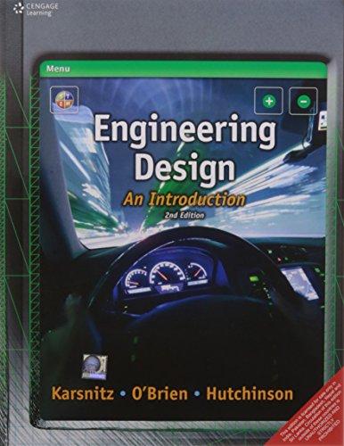 Engineering Design : An Introduction, 2 Ed: John R. Karsnitz