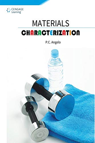 9788131530764: Materials Characterization