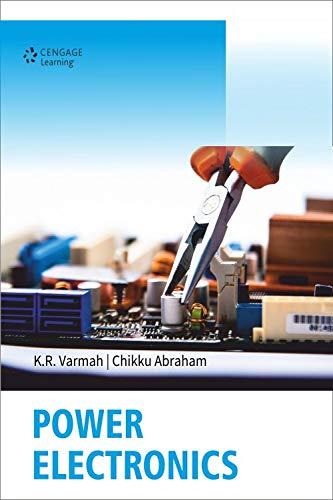 Power Electronics: K.R. Varmah,Chikku Abraham