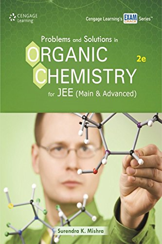 Problems & Solutions in Organic Chemistry for: Mishra