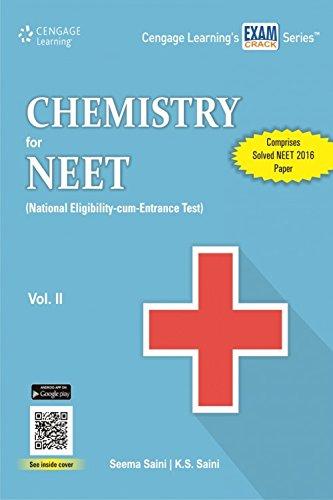 Chemistry for NEET (National Eligibility-cum-Entrance Test): Vol.: Seema Saini,K.S. Saini