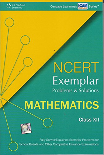 NCERT Exemplar Problems and Solutions Mathematics: Class: Cengage Learning India