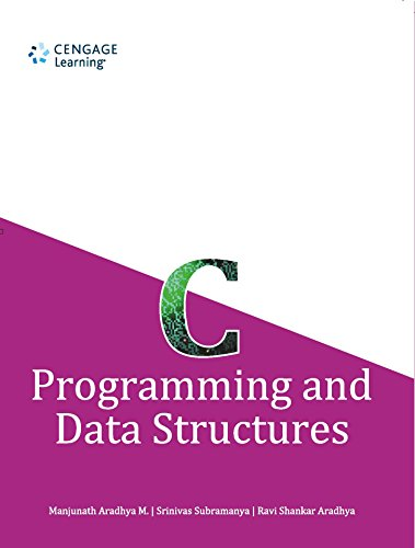 C Programming and Data Structures: Manjunath Aradhya M.,Srinivas