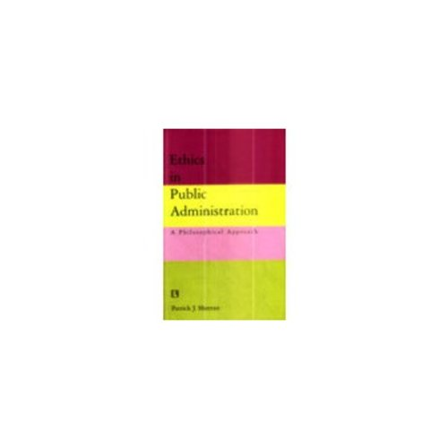 9788131600214: Ethics in Public Administration