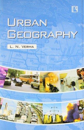 Urban Geography: Verma L.N.