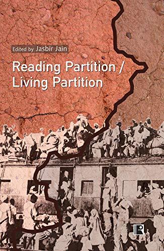Reading Partition : Living Partition: Jasbir Jain